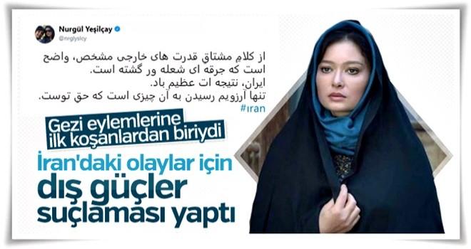 Nurgül Yeşilçay'dan İran paylaşımı