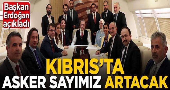 Erdoğan Bakü dönüşü açıkladı: Kıbrıs'ta asker sayımız artacak