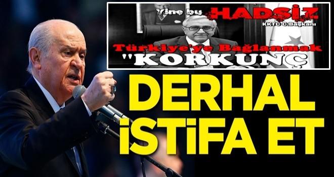 Mustafa Akıncı'nın skandal sözlerine sert tepki! İstifa et