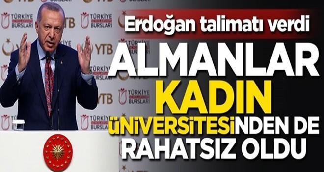 Erdoğan talimatı verdi! Almanlar kadın üniversitesinden de rahatsız oldu