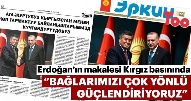 Başkan Erdoğan Kırgızistan basınına konuştu