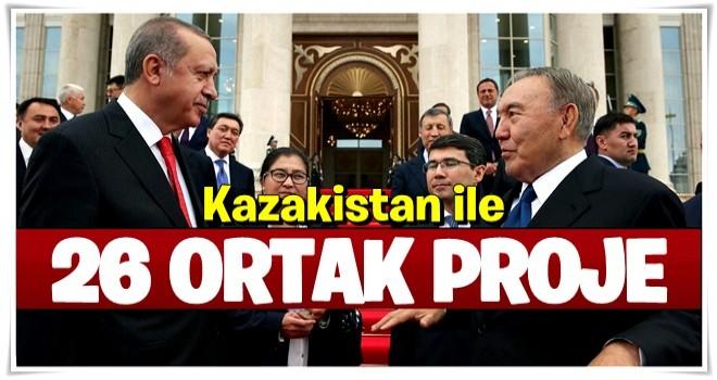 Kazakistan'la 26 ortak proje
