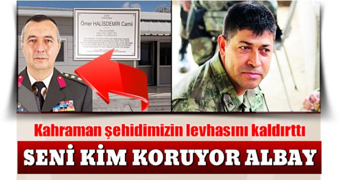 Albay Kubilay Karslı Şehit Ömer Halisdemir'in adını taşıyan tabelayı kaldırttı