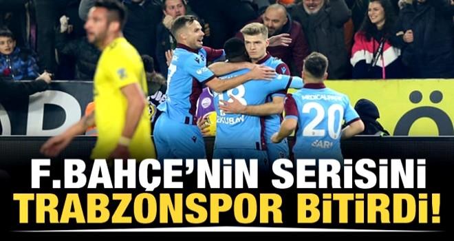 F.Bahçe'nin serisini Trabzonspor bitirdi!