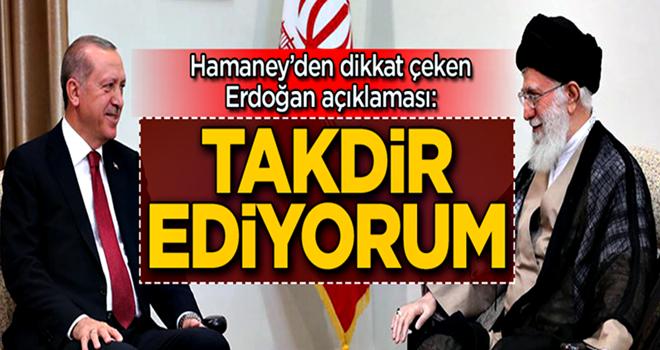 Hamaney'den dikkat çeken Erdoğan açıklaması! Tahran'daki görüşme sonrası duyurdu