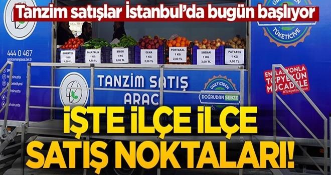 Bugün başlıyor! İşte İstanbul'da tanzim satışların yapılacağı noktalar