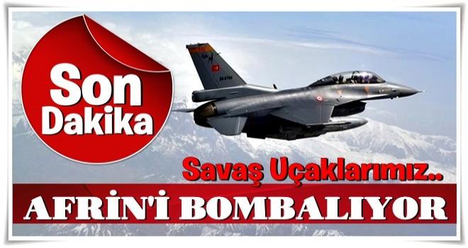 Savaş uçakları bombalamaya başladı!