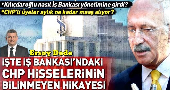 İşte İş Bankası'ndaki CHP hisselerinin bilinmeyen hikayesi! .