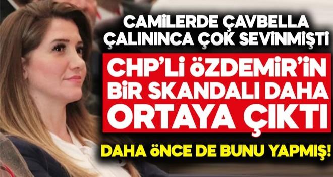 CHP'li Banu Özdemir'in bir skandalı daha ortaya çıktı