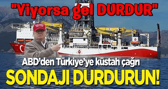 ABD'den Türkiye'ye küstah çağrı: Sondajı durdurun! Bizim için çok önemli