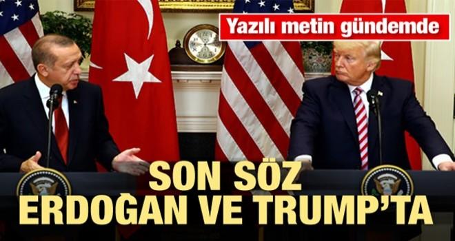Yazılı metin gündemde! Son söz Erdoğan ve Trump'ın