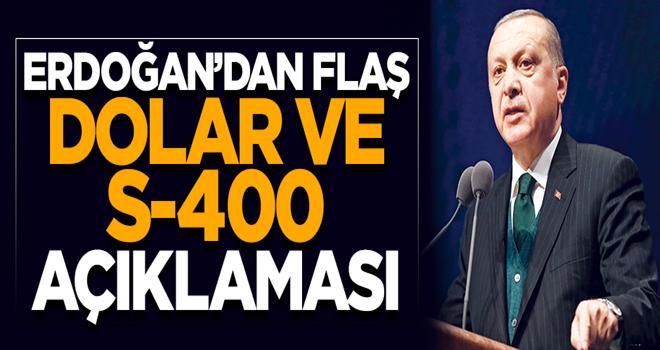 Başkan Erdoğan'dan 'dolar' mesajı: Sakın inanmayın!