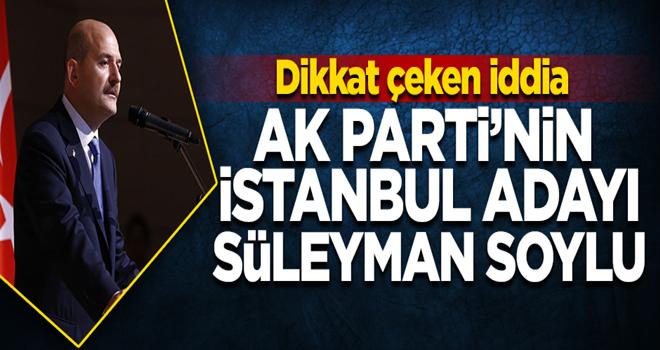 'AK Parti'nin İstanbul Belediye Başkan Adayı Süleyman Soylu'