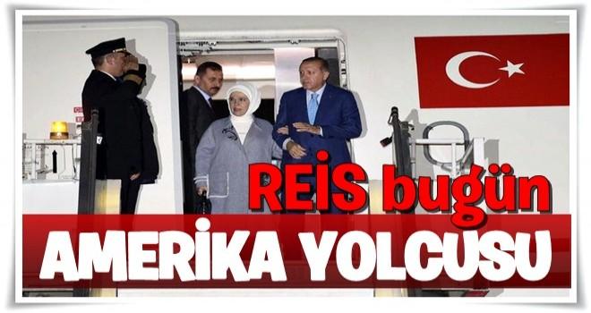 Erdoğan bugün ABD yolcusu