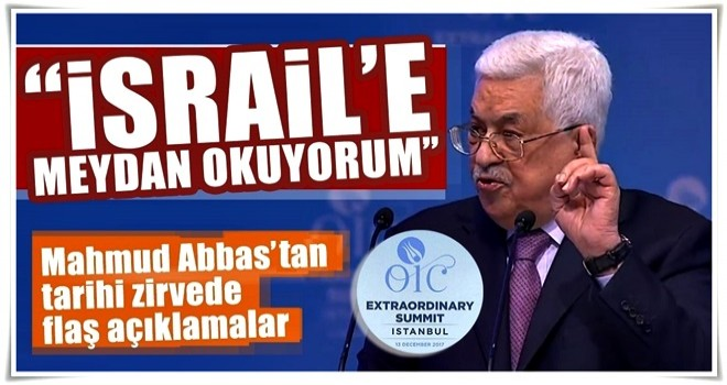Mahmud Abbas İstanbul'daki zirvede önemli açıklamalarda bulundu!