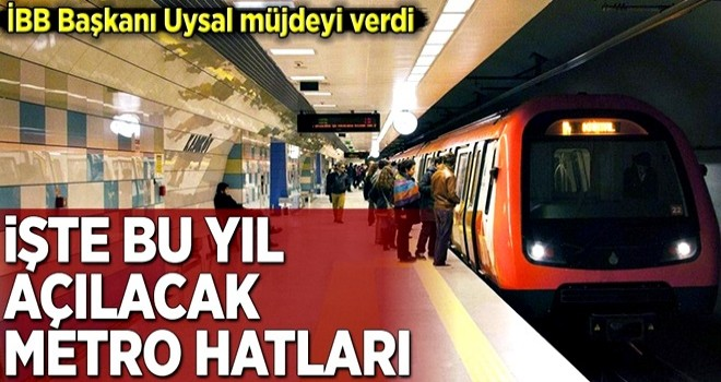 İBB Başkanı Uysal'dan İstanbul'a metro müjdesi! .