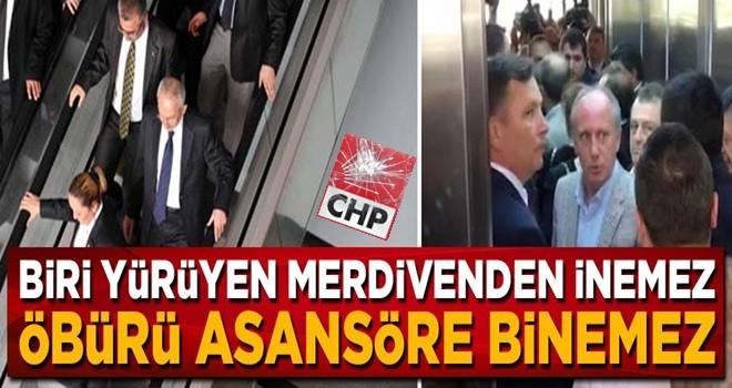 Biri yürüyen merdivenden inemez öbürü asansöre binemez... İşte CHP bu!