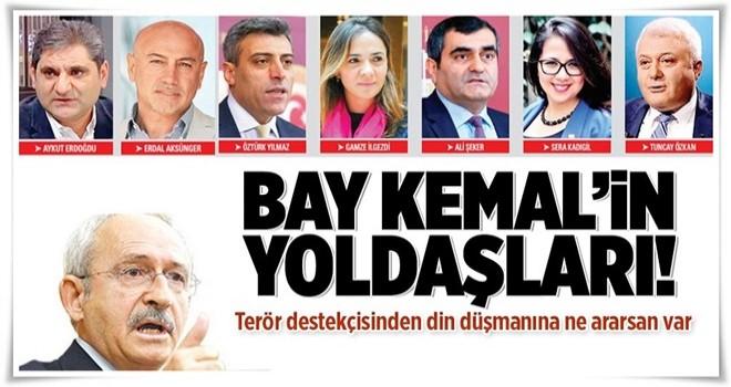 Bay Kemal'in yoldaşları! .