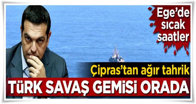Ege'de sıcak saatler... Türk savaş gemisi orada