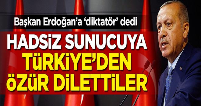 Erdoğan'a diktatör diyen hadsiz sunucuya özür dilettiler