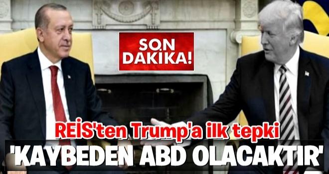 Cumhurbaşkanı Erdoğan'dan Trump'a ilk tepki