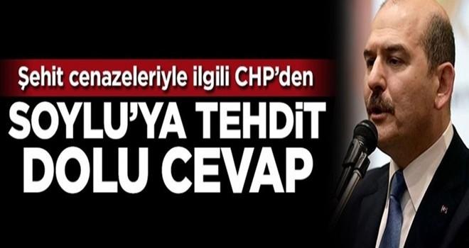 CHP'den Süleyman Soylu'ya tehdit dolu cevap