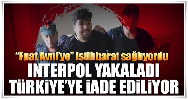 Interpol yakaladı iade ediyor