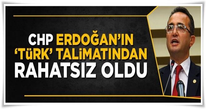 CHP Erdoğan'ın talimatından rahatsız oldu