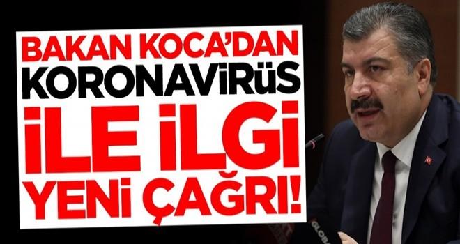 Fahrettin Koca'dan koronavirüs ile ilgili yeni çağrı!