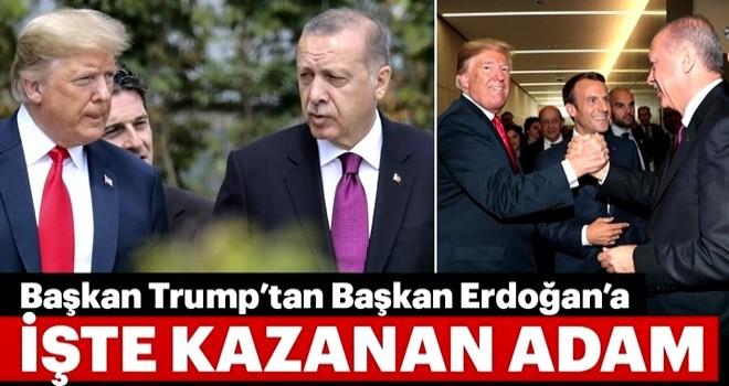 Trump'tan Başkan Erdoğan'a: İşte kazanan adam...
