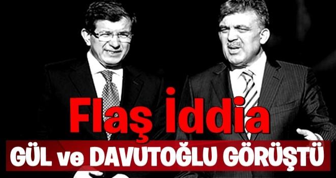 Flaş iddia! Gül Davutoğlu'yla görüştü!