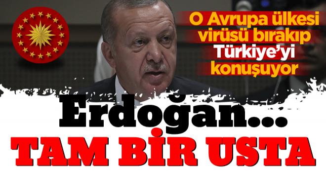 Virüsü bırakıp Türkiye'yi konuştular: Erdoğan tam bir usta!
