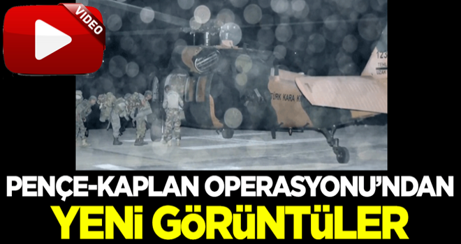 Pençe-Kaplan Operasyonu'ndan yeni görüntüler