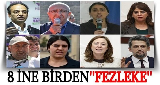 HDP'li 8 vekile fezleke!
