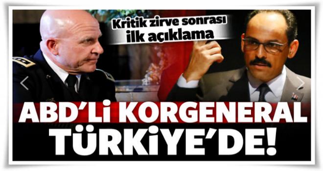 ABD'li Korgeneral Türkiye'de! Kritik görüşme