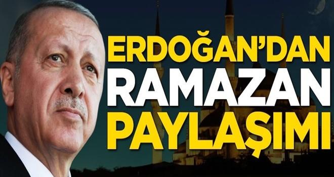 Başkan Erdoğan'dan Ramazan paylaşımı