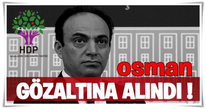 Osman Baydemir gözaltına alındı  .