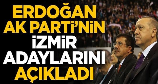 Başkan Erdoğan AK Parti'nin İzmir adaylarını açıkladı! İşte tam liste...
