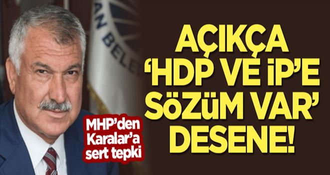 MHP'li Öztürk'ten Karalar'a sert tepki!