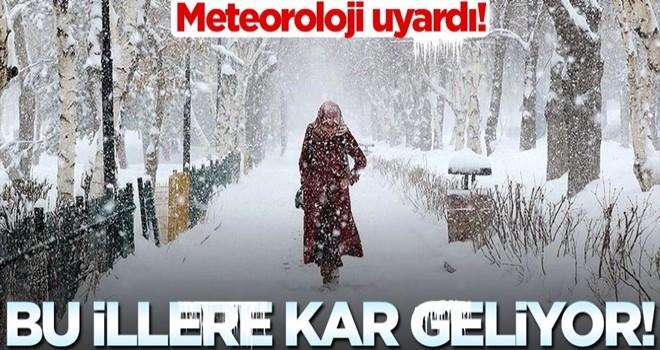 Meteoroloji açıkladı: Bu illere kar geliyor!
