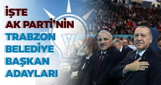 Başkan Erdoğan açıkladı: İşte AK Parti Trabzon adayları