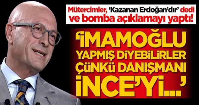 Erol Mütercimler, 'Kazanan Erdoğan'dır' dedi ve bomba açıklamayı yaptı: İmamoğlu yapmış diyebilirler çünkü...