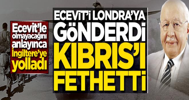 İşte Kıbrıs'ın gerçek fatihi! Erbakan, Ecevit'i Londra'ya gönderip Kıbrıs'ı fethetmiş...