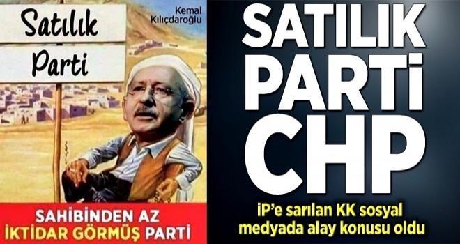 Satılık parti CHP! .