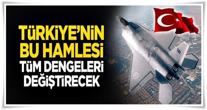 Türkiye'nin bu hamlesi dengeleri değiştirecek