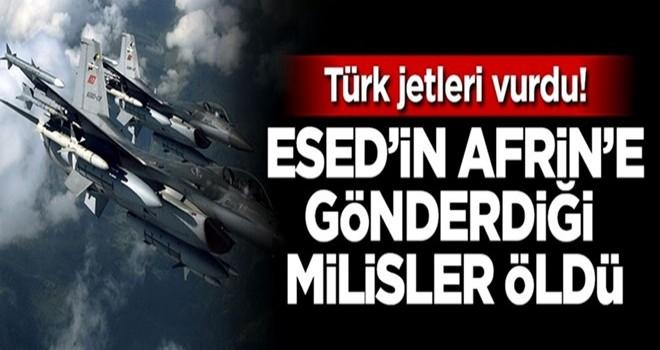 Türk jetleri vurdu, Esed'in Afrin'e gönderdiği milisler öldü
