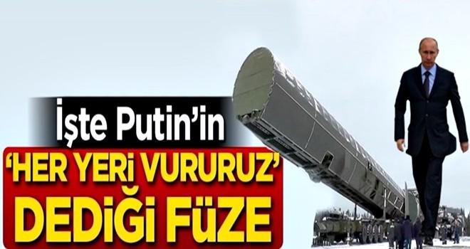 İşte Putin'in 'Her yeri vururuz' dediği o füze!