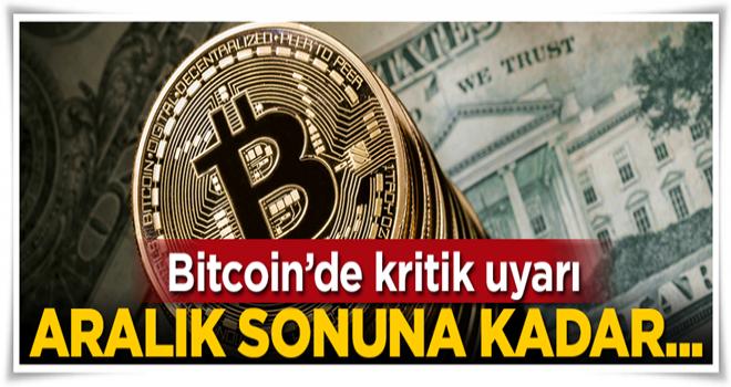 Bitcoin'de kritik uyarı: Aralık ayının sonuna kadar...