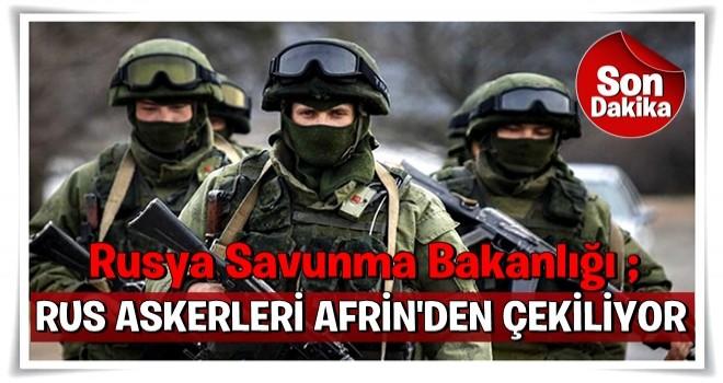 Rus ordusundan Afrin'deki askerlerle ilgili açıklama!