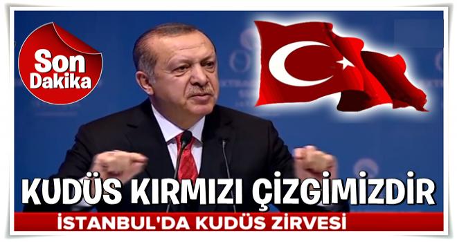 Erdoğan: Kudüs'ü Filistin'in başkenti olarak tanıyalım